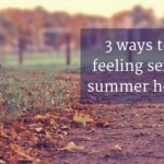 So Long Sweet Summer: 3 Tips to Get Your Sexy on This Fall