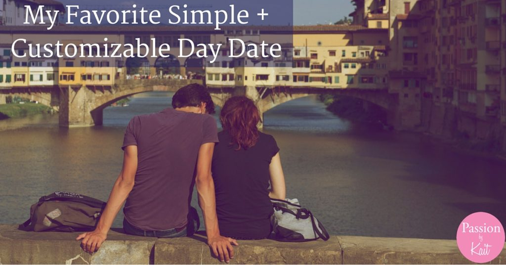 My Favorite Day Date - Why You Should Date Your Partner | Passion by Kait